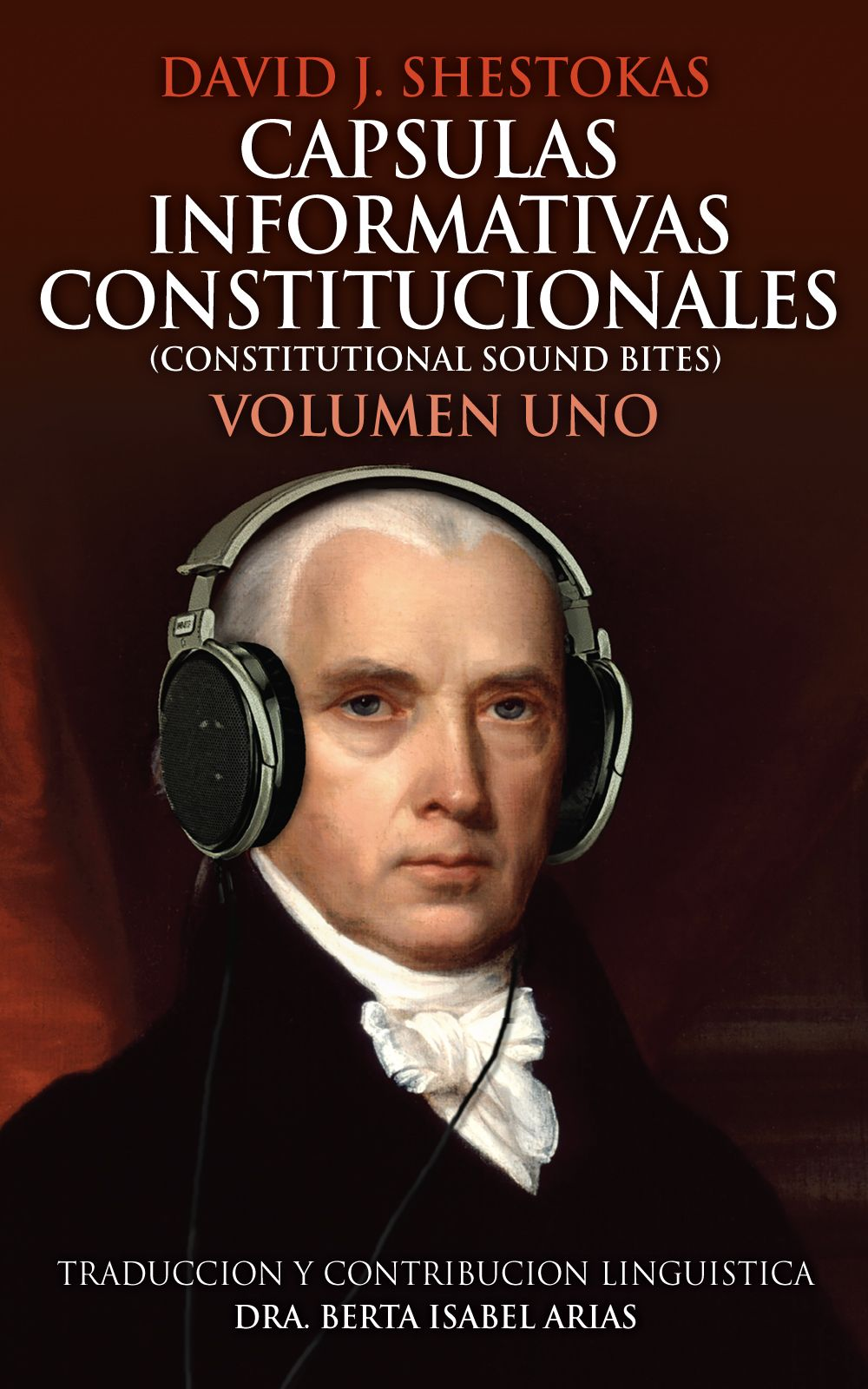 Volume One James Madison
